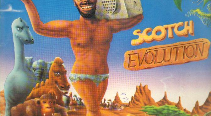 Scotch – Evolution