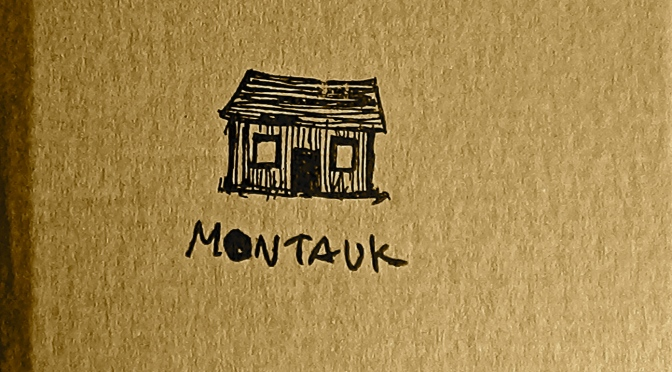 Montauk – Montauk