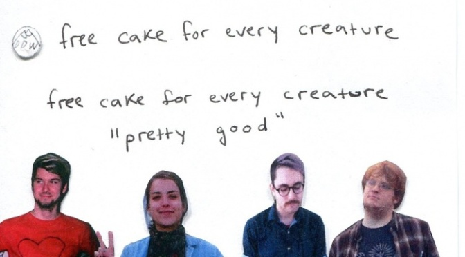 Free Cake For Every Creature – Pretty Good